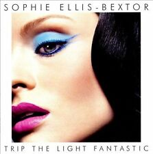 Trip the Light Fantastic 2007 by Bextor, Sophie Ellis ExLibrary