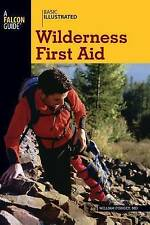 NEW BOOK Basic Illustrated Wilderness First Aid by William Forgey (Paperback)