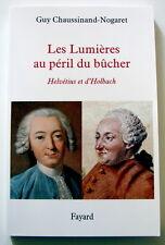 LES LUMIÈRES AU PÉRIL DU BÛCHER   –   Guy Chaussinand-Nogaret   (éd. Fayard)