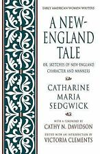 A New-England Tale: Or, Sketches of New-England Character and Manners (Early Ame