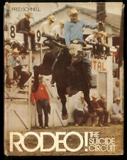 1971 Book Rodeo! The Suicide Circuit, Fred Schnell, Signed to Judge Norman Eiger