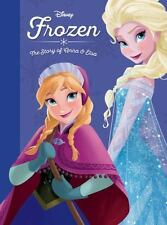 Frozen: The Story of Anna and Elsa Disney Princess Disney Press Unnumbered