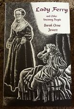 LADY FERRY Sarah Orne Jewett 1st HC 500 COPY ASH-TREE LIMITED ED OUT OF PRINT