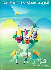 PUBLICITE ADVERTISING  1972   FRUITE    boisson aux fruits