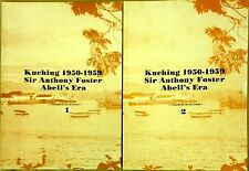 Kuching 1950-1959: Sir Anthony Foster Abell's Era (2 Vols) - Ho Ah Chon