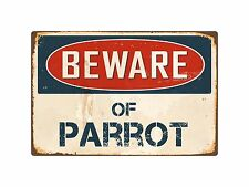 "Beware Of Parrot 8"" x 12"" Vintage Aluminum Retro Metal Sign VS317"