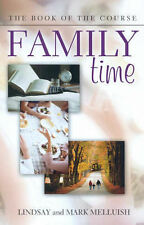 Family Time: Book of the Course by Mark Melluish, Lindsay Melluish (Paperback, …