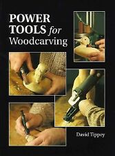 Power Tools For Woodcarving-ExLibrary