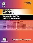 The Power In Cubase: Tracking Audio, MIDI, and Virtual Instruments (Quick Pro Gu