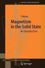 Magnetism in the Solid State : An Introduction 134 by Peter Mohn (2005,...