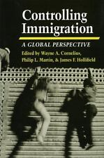Controlling Immigration: A Global PerspectiveSecond Edition (Global Pe-ExLibrary