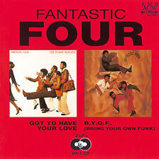 Fantastic Four - Got To Have Your Love/B.Y.O.F (Bring Your Own Funk) (CDSEWD 092