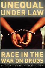 Unequal under Law: Race in the War on Drugs, Provine, Doris Marie, Acceptable Bo