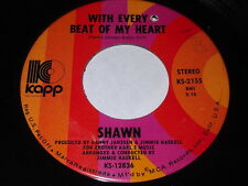 Shawn: With Every Beat Of My Heart / Please Don't Ask Me To Go Away 45