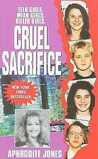 Cruel Sacrifice by Aphrodite Jones (2005, Paperback)