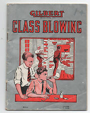 1909 Booklet on Glass Blowing for Boys A.C. Gilbert Company New Haven CT