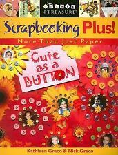 Scrapbooking Plus!: More Than Just Paper-ExLibrary