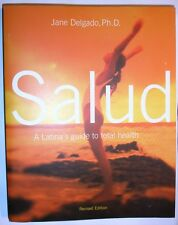Salud by Jane L. Delgado Ph.D. (2002) revised edition New ! (English)