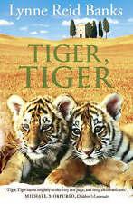 Tiger, Tiger by Lynne Reid Banks (Paperback, 2004)