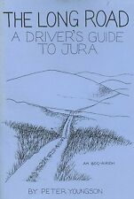 THE LONG ROAD A DRIVER'S GUIDE TO JURA published 1980's