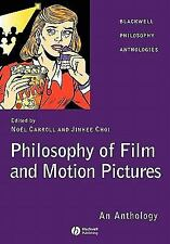 Blackwell Philosophy Anthologies: Philosophy of Film and Motion Pictures : An...