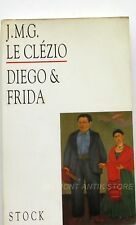 Diego & Frida - J.M.G Le Clézio - Histoire d'un couple hors du commun - 1993