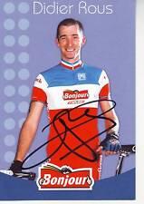 CYCLISME ** carte cycliste DIDIER ROUS  champion de france équipe BONJOUR signée