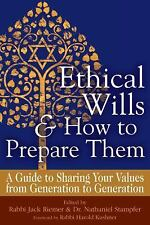 Ethical Wills  & How to Prepare Them: A Guide to Sharing Your Values  from Gener