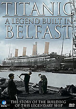 TITANIC Legend built In Belfast - Story Of The Building Of The Ship NEW & SEALED
