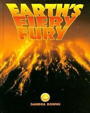 Earth'S Fiery Fury, The (Exploring Planet Earth)-ExLibrary