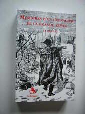 NAPOLEON 1er EMPIRE MEMOIRES D'UN GRENADIER DE LA GRANDE ARMEE 1808 - 1815  Neuf