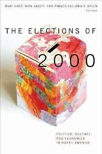 Series on Law, Politics, and Society: The Elections Of 2000 : Politics,...