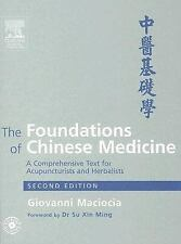 The Foundations of Chinese Medicine by Giovanni  2nd Edition
