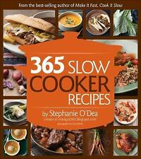 365 Slow Cooker Suppers by Stephanie O'Dea (2013, Paperback)