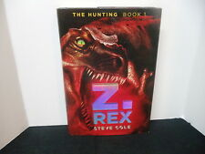 Z.REX: The Hunting Book #1 [Hardcover]