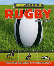 Rugby (Sporting Skills) Clive Gifford Very Good Book