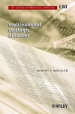 CBI Series in Practical Strategy, Multinational Strategic Alliances, Mockler, Ro
