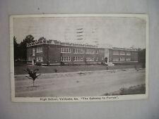 VINTAGE POSTCARD THE HIGH SCHOOL IN VALDOSTA GEORGIA GATEWAY TO FLORIDA 1925