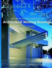 The Professional Practice of Architectural Working Drawings by Richard M....