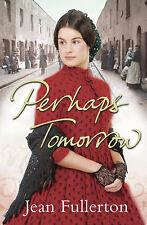 Perhaps Tomorrow, Fullerton, Jean, New Book