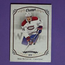 MIKE McCARRON RC  2015-16 Champ's Rookie #165  Montreal Canadiens Rookie