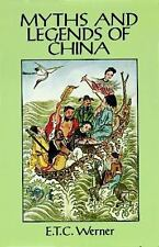 Myths and Legends of China by E. T. C. Werner (1994, PB); Fairy / Folk Tales