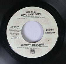 Soul 45 Jeffrey Osborne - On The Wings Of Love / I Really Don'T Need No Light On