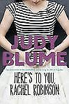 Here's to You, Rachel Robinson by Judy Blume (2010, Paperback)