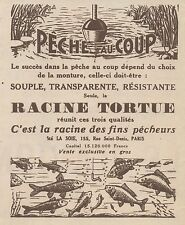 Z8132 Peche au Coup - Racine Tortue - Pubblicità d'epoca - 1930 Old advertising