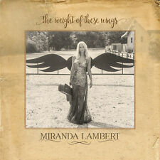 Miranda Lambert - The Weight Of These Wings [New CD]