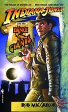 Indiana Jones and the Dance of the Giants Macgregor, Rob Mass Market Paperback
