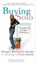 Buying Solo : The Single Woman's Guide to Buying a First Home by Vanessa...