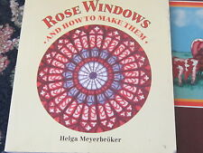 Rose windows and how to make them Helga Meyerbroker ideas book unique designs