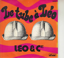 45TRS VINYL 7''/ FRENCH SP LEO & CIE / LE TUBE A LEO